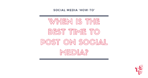 When is the best time to post on social media - blog post